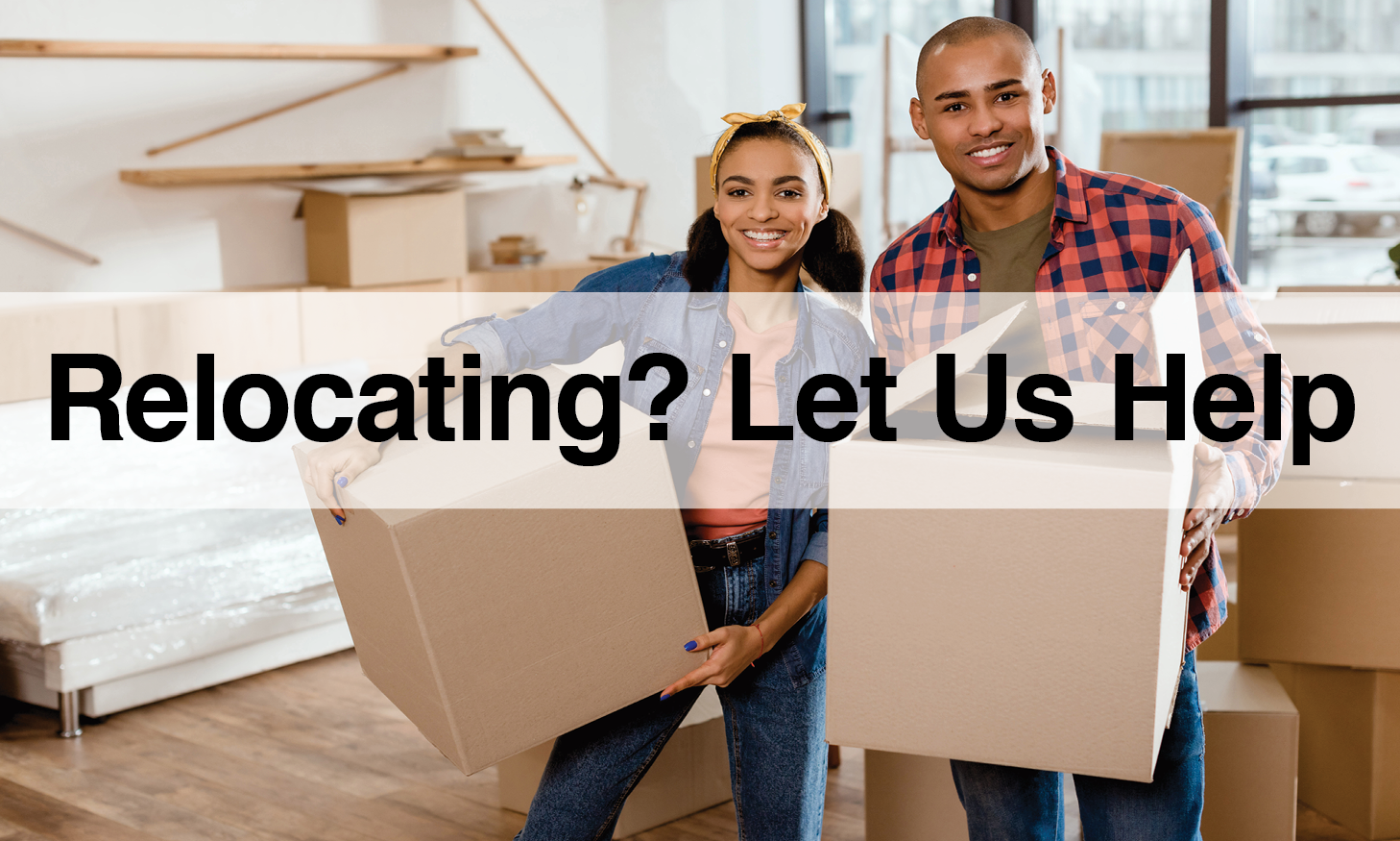 Relocating? Let us help